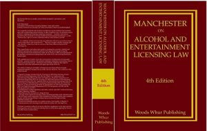 Manchester on Alcohol and Entertainment Licensing Law